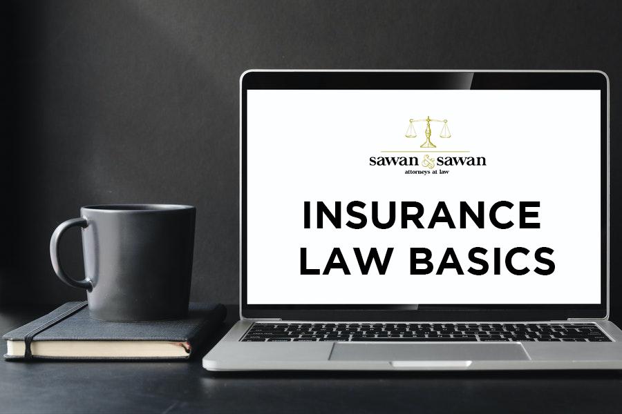 Insurance Law Basics, Personal Injury Lawyers | Sawan & Sawan LLC | 419-900-0955