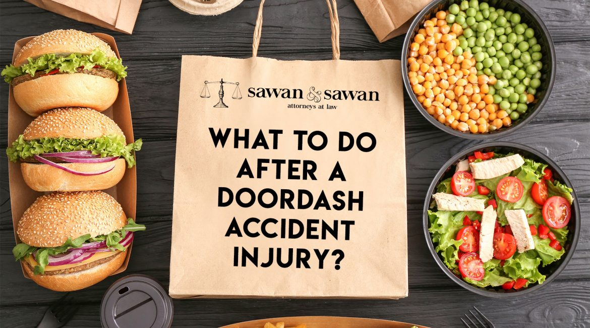 What Should I Do After an Accident with a DoorDash Driver?, Personal Injury Lawyers | Sawan and Sawan